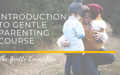 Introduction to Gentle Parenting Course